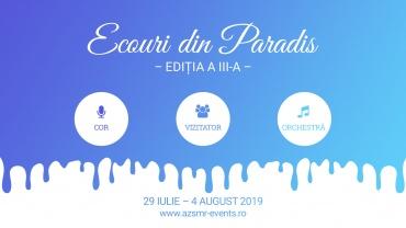 """""""Ecouri din Paradis – Ediția a III-a"""" – Școala muzicală internațională de vară"""
