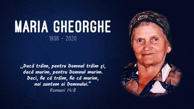 In Memoriam – Maria Gheorghe